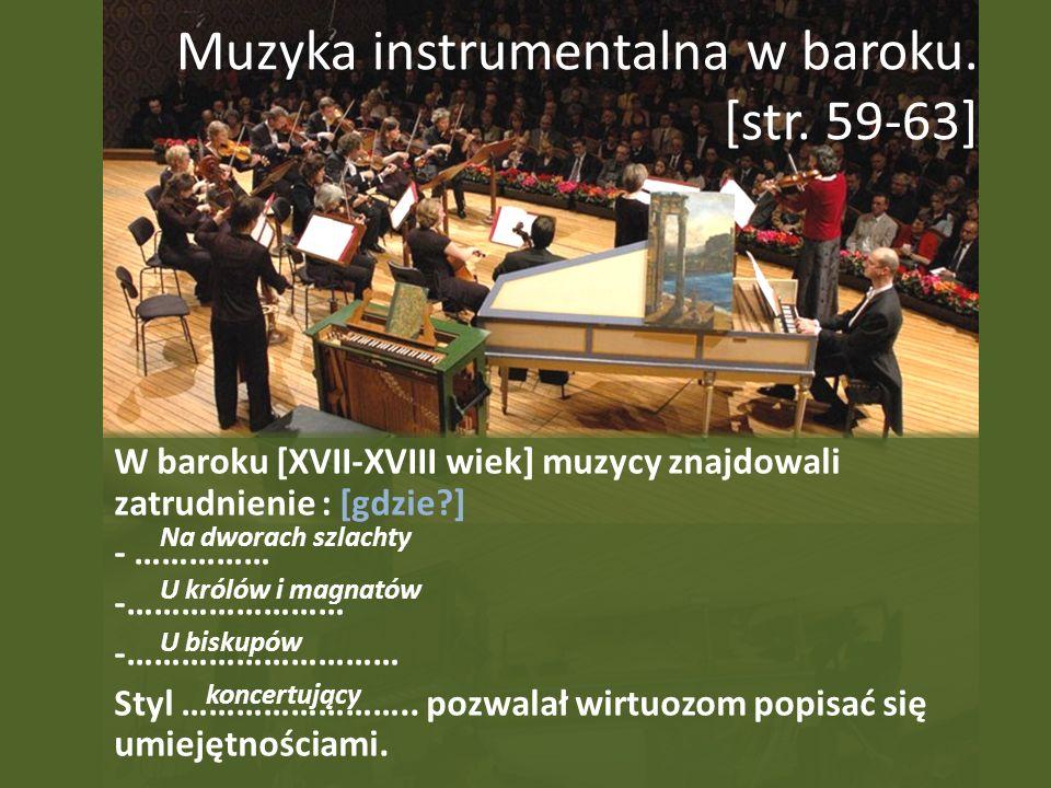 Muzyka instrumentalna w baroku. [str. 59-63]